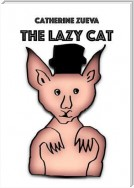 The Lazy Cat. Kids look