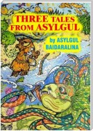 THREE TALES FROM ASYLGUL