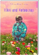 Hikki and Meteocrap