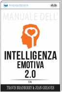 Manuale Dell'Intelligenza Emotiva 2.0 Di Travis Bradberry, Jean Greaves, Patrick Lencion