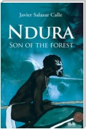 Ndura. Son Of The Forest