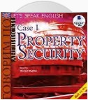 Let's Speak English. Case 1. Property Security